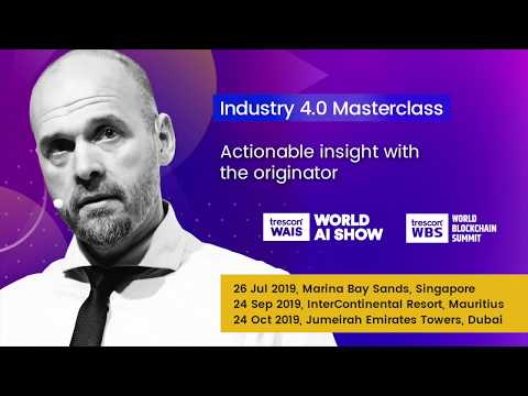 Trescon Industry 4.0 Masterclass with the Originator
