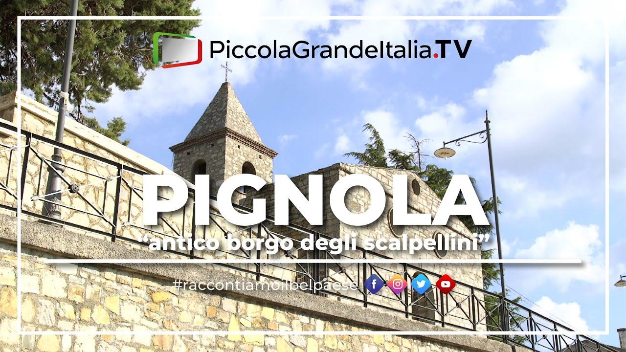 Pignola Piccola Grande Italia Youtube