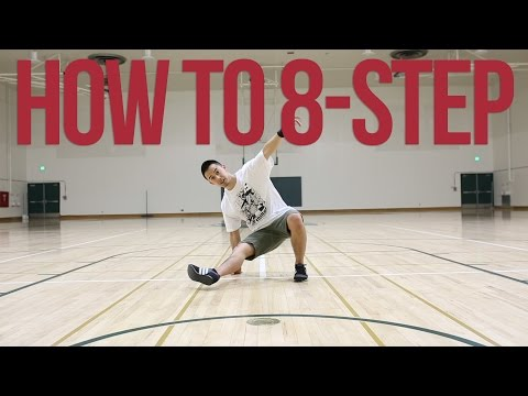 How to Breakdance | 8-Step | Footwork 101