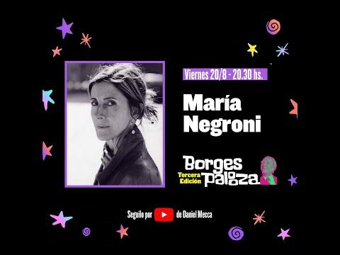 #BorgesPalooza: conversación sobre Borges con María Negroni