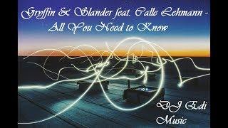 Gryffin &amp Slander feat. Calle Lehmann - All You Need to Know (Lyrics) DJ Edi