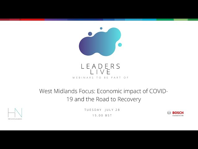 West Midlands Focus: Economic impact of COVID-19 and the Road to Recovery  | Leaders Live Webinar