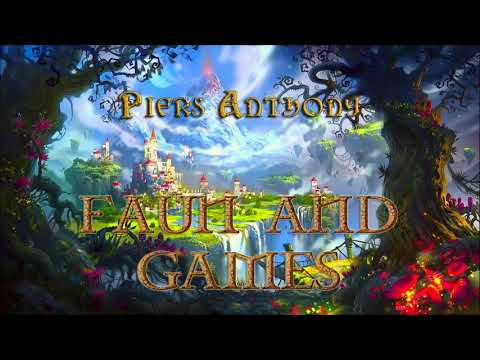 Piers Anthony. Xanth #21. Faun and Games. Audiobook Full