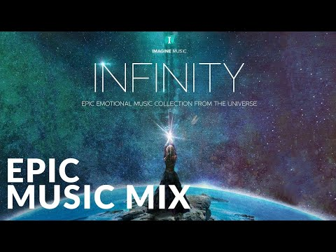 Imagine Music - The Best Of Album Infinity | Epic Hits | Powerful Emotional | Epic Music VN