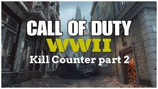 Kill Counter Part 2 (Call of Duty WW2 Montage)