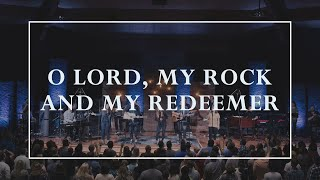 O Lord, My Rock and My Redeemer • Prayers of the Saints Live