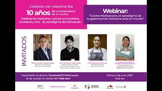 """Webinar """"Cocina Michoacana, el paradigma de la comida mexicana ante el mundo"""""""