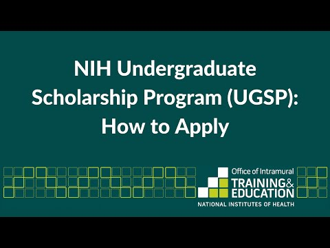 How to Apply to the NIH Undergraduate Scholarship Program