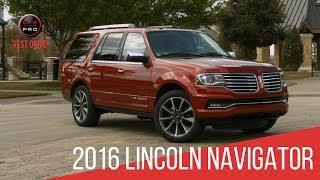 2016 Lincoln Navigator Test Drive