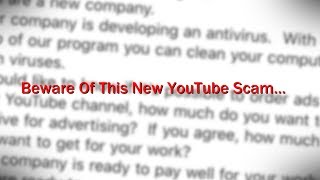 BEWARE Of This New YouTube Scam...