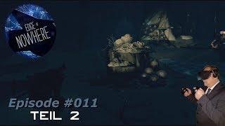Edge of Nowhere VR - Nur ein Traum? Teil 2 - #011 - [Deutsch] [HD+] [Oculus Rift]
