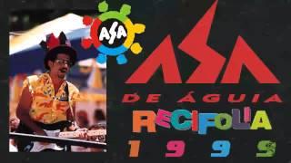 Asa De Águia - Recifolia - 1999