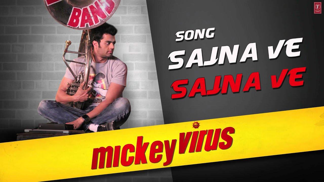 Sajna Ve Sajna Full Song Mickey Virus Latest Hindi Movie 2013 Youtube