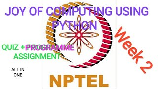 Week 2 | Joy of Computing using Python Assignment Answers | Programme+Quiz | NPTEL