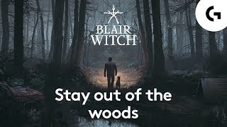 Blair Witch gameplay - 5 terrifying facts