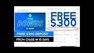 Free $300 From Chase Bank in Less Than 10 Days
