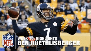 Ben Roethlisberger Highlights (Week 10)   Browns vs. Steelers   NFL