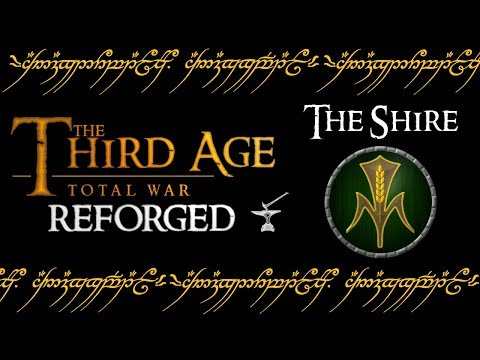 THE SHIRE (Faction Overview) - Third Age: Total War (Reforged)