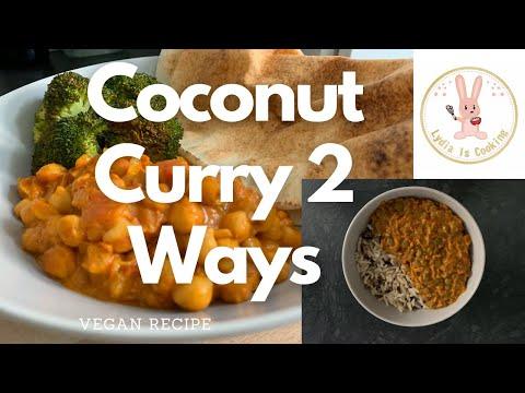 Coconut Curry 2 Ways [Recipe] [Vegan]