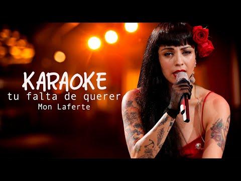Tu falta de querer karaoke Mon Laferte