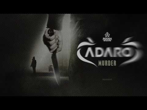 Adaro - Murder OUT NOW