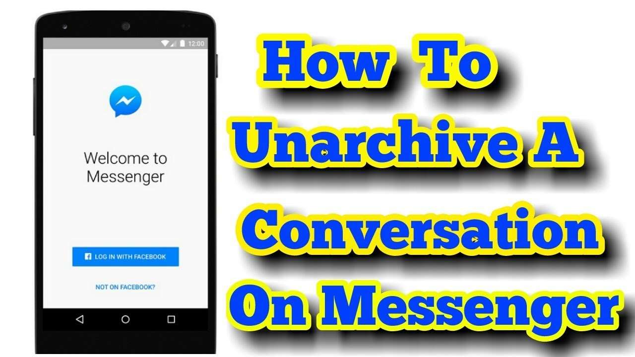 How To Unarchive A Conversation In Messenger - YouTube