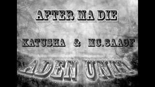 ADEN UNIT- After Ma Die   Katu$ha & mc 8aa9f