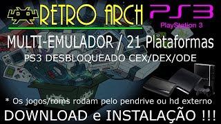 SUPER EMULADOR RETRO ARCH ULTIMATE 21 para PS3 DESBLOQUEADO CEX/DEX/ODE. DOWNLOAD e INSTALAÇÃO !!!