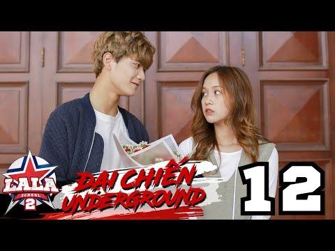 LA LA SCHOOL | TẬP 12 | Season 2 : ĐẠI CHIẾN UNDERGROUND