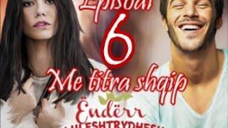 Çilek Kokusu ( Ëndërr luleshtrydhesh ) - Episodi 6 Me titra shqip