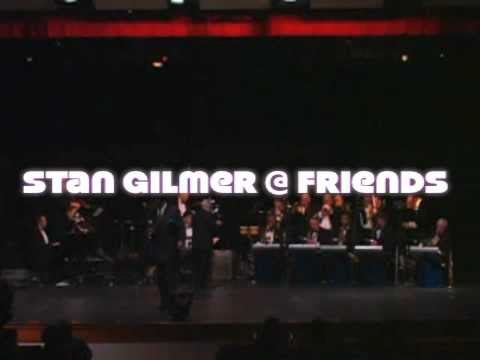 Stan Gilmer & Friends