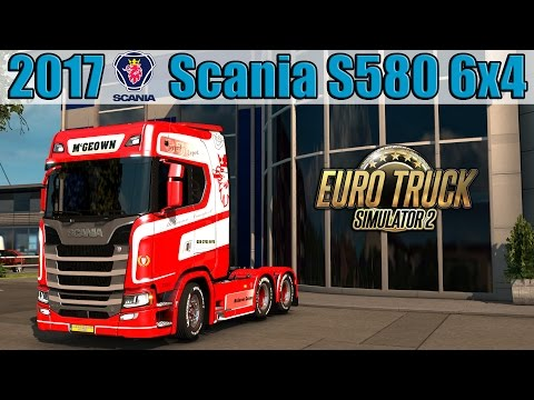ETS2 - 2017 Scania S580 6x4