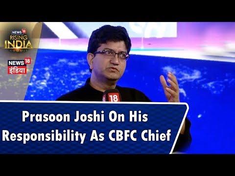 Prasoon Joshi About His Responsibility As CBFC Chief   #News18RisingIndia