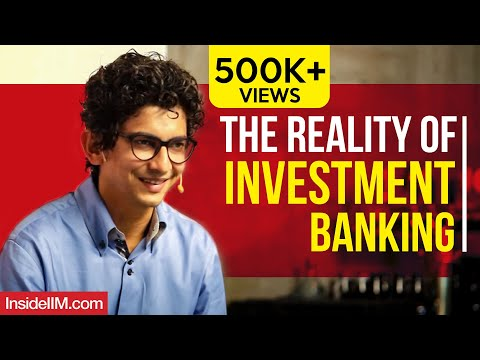 The Reality Of Investment Banking - Harsh Parikh, Ex-Director-IB, DSP Merrill Lynch - Part 1