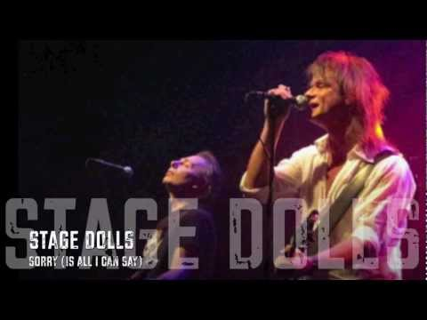 Stage Dolls  Sorry Is All I Can Say HQ Lyrics & chords