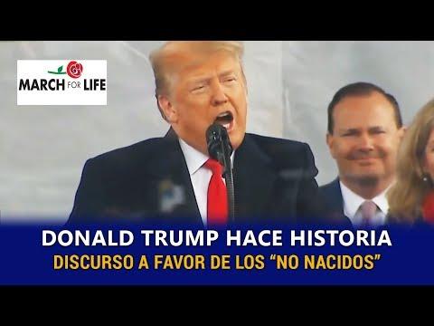 DONALD TRUMP HACE HISTORIA CON IMPACTANTE DISCURSO A FAVOR DE LA VIDA