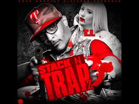 T.I. - Stack N Trapz 3 Full Mixtape