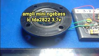 Ampli mini ngebass tda2822 3,7v
