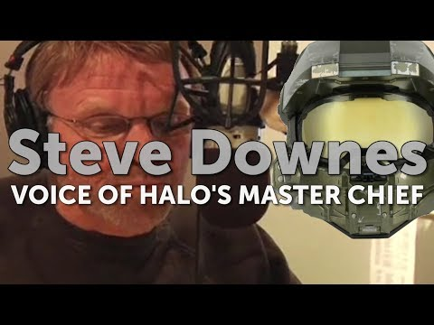 Steve Downes  - Halo's Voice of Master Chief