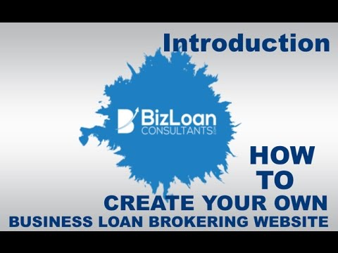 Introduction to Building Your Own Website for Your Loan Brokering Business