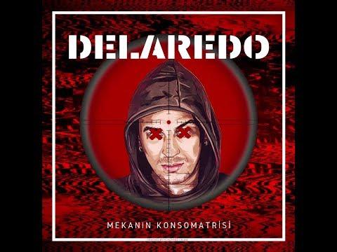 Delaredo - Mekanın Konsomatrisi [Prod. Berkay Dumvn]