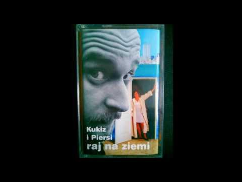 Kukiz i Piersi  Raj na Ziemi 1997 FULL ALBUM