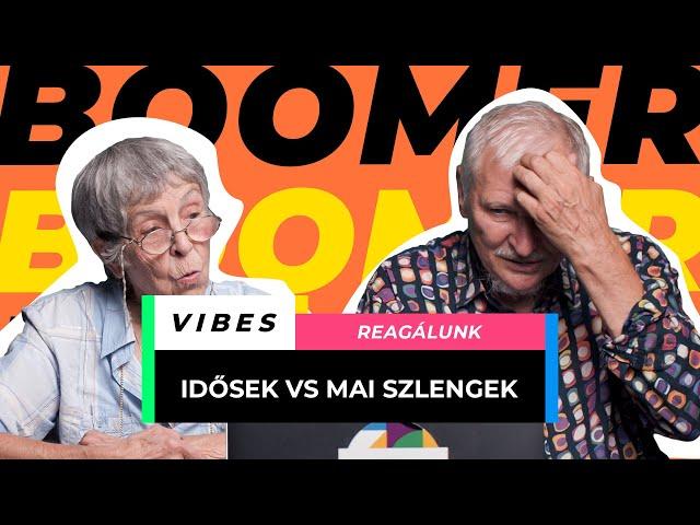 Idősek reagálnak mai szlengekre I. rèsz | VIBES - VIBES