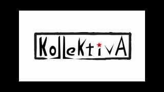 KollektivA - Ο Δρόμος Που Τραβάω