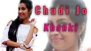Chudi Jo Khanki Hatho mein  [Falguni Pathak] Cover Dancing Version 2.0 || HD 720pix