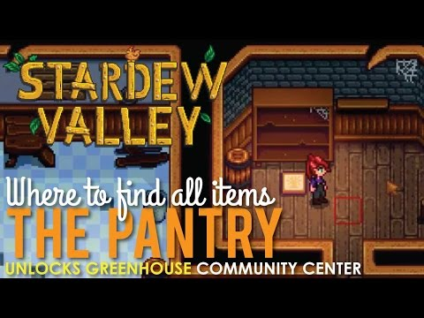 Stardew Valley Pantry, Where to Find All Items to get the Greenhouse