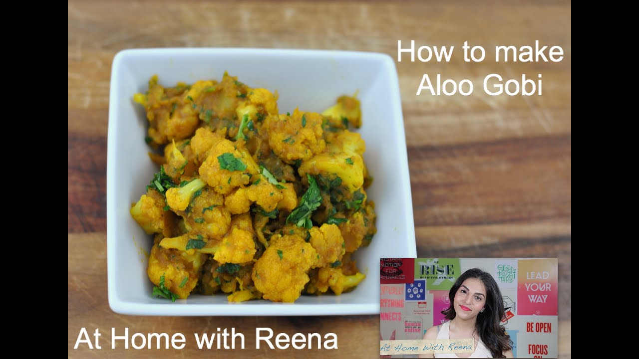 Aloo gobi recipe english easy indian food at home with reena aloo gobi recipe english easy indian food at home with reena forumfinder Image collections
