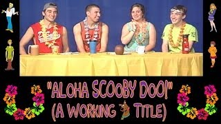A Working Title - Aloha Scooby Doo!: Episode 2