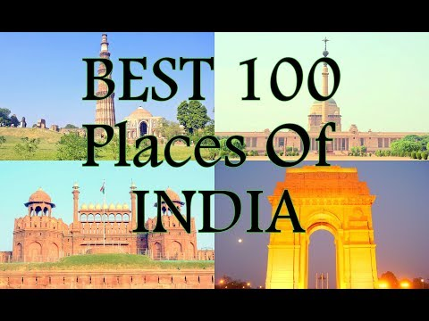 100 best tourist place in India | Top 100 places to see in India