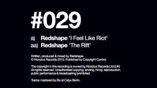 Redshape – I Feel Like Riot  [NONPLUS029]